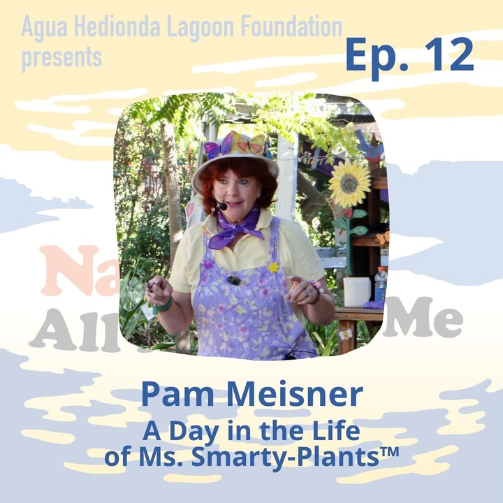 Ep. 12 A Day in the Life of Ms. Smarty-Plants™