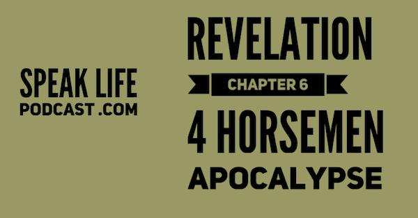 Revelation Chapter 6 : Explained!
