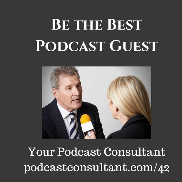 How to Be the Best Podcast Guest