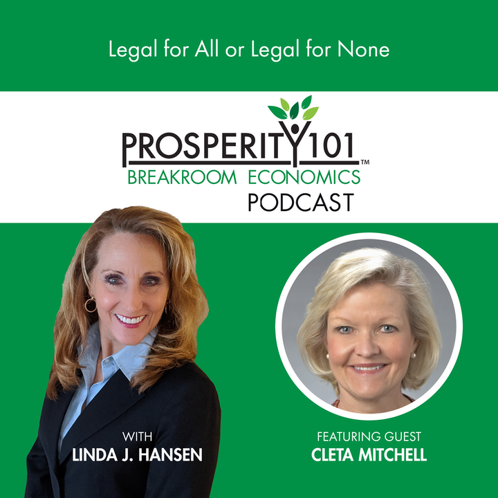 Legal for All or Legal for None – with Cleta Mitchell [Ep. 75]