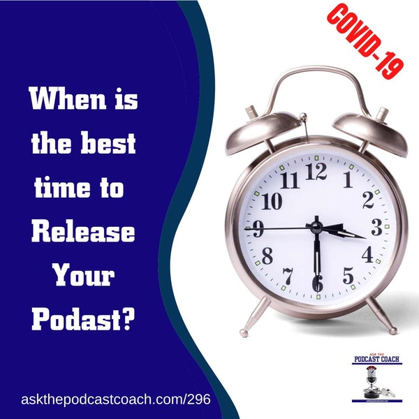 When is the best time to Release Your Podcast?