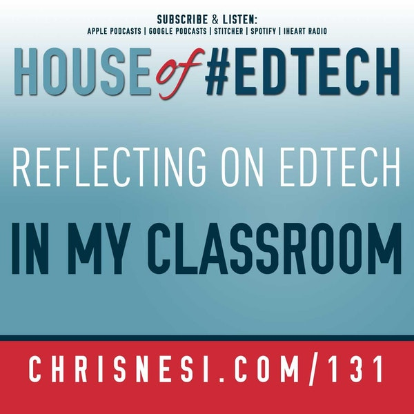 Reflecting on #EdTech in My Classroom - HoET131 Image