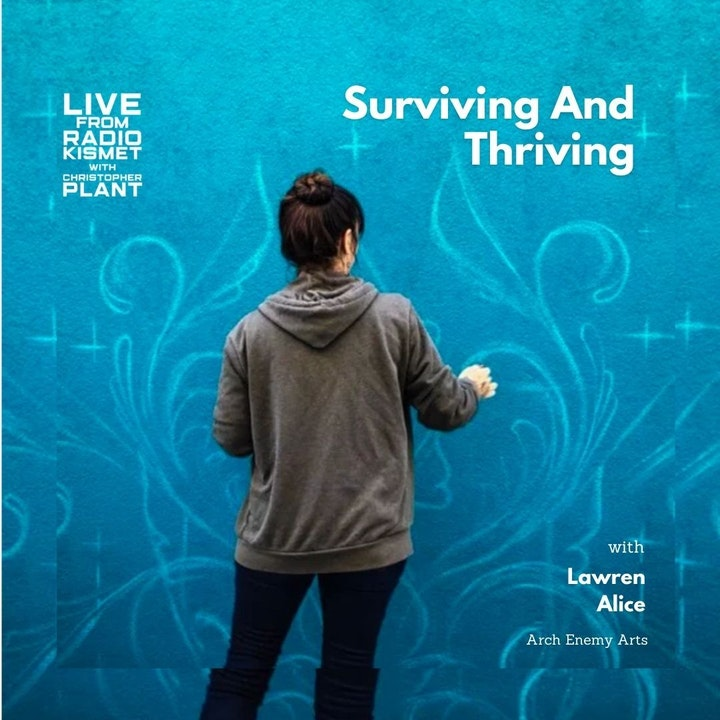 Surviving And Thriving With Lawren Alice Of Arch Enemy Arts