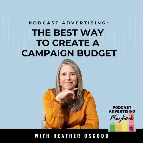 How To Prepare A Podcast Ad Campaign Budget Image