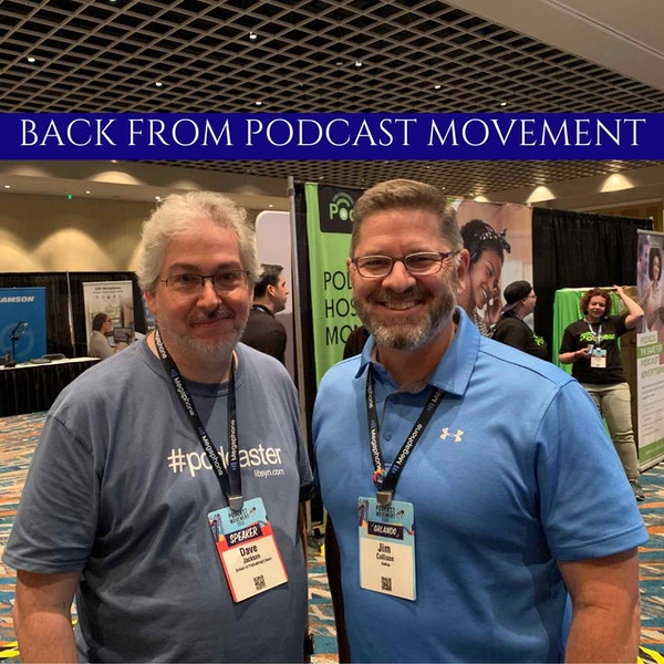 Back From Podcast Movement REPOST