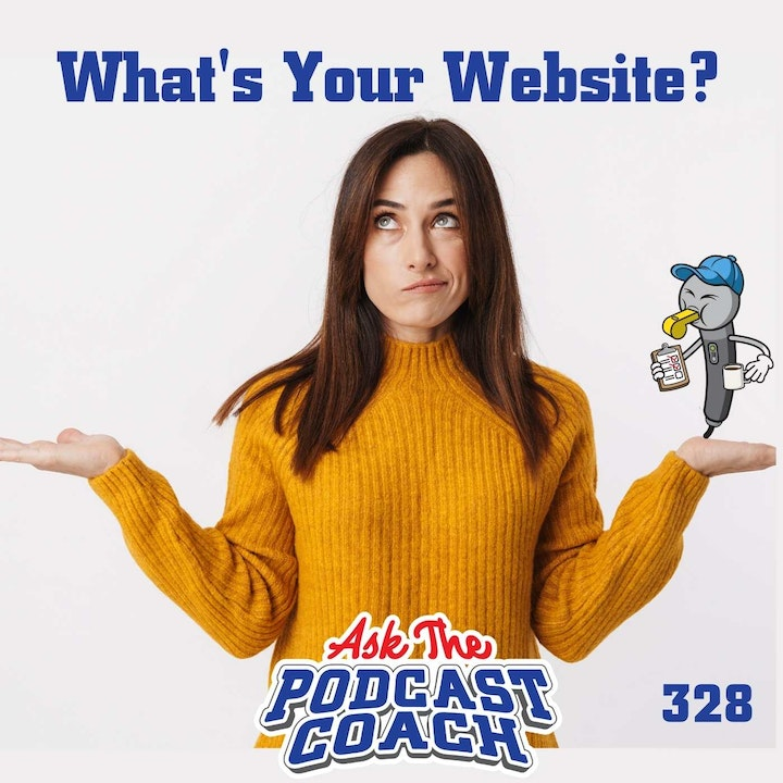 Episode image for Where Can I Find You? Your Website is...