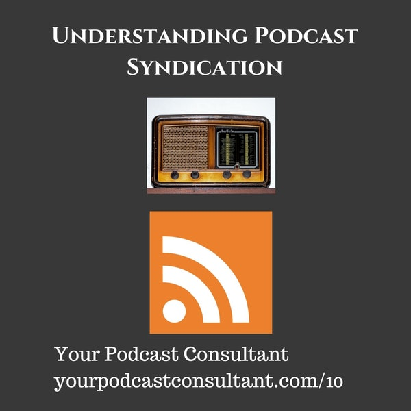 Understanding Podcast Syndication