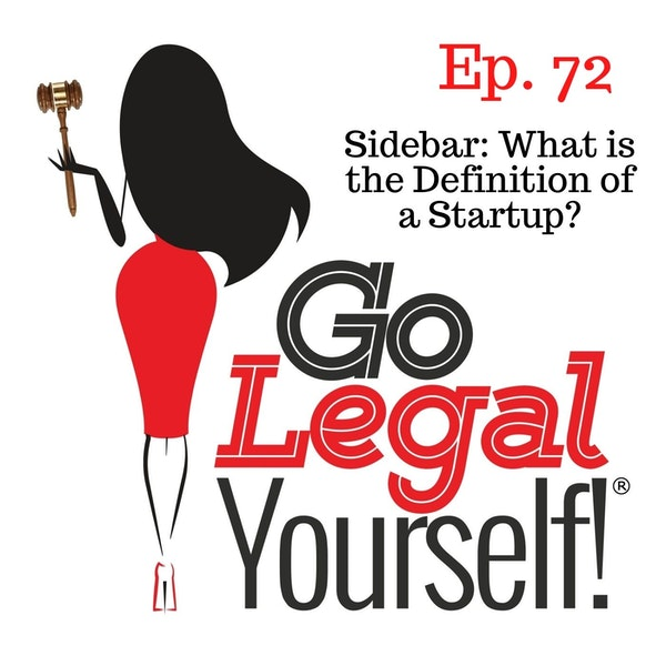 Ep. 72 Sidebar: What is the Definition of a Startup?