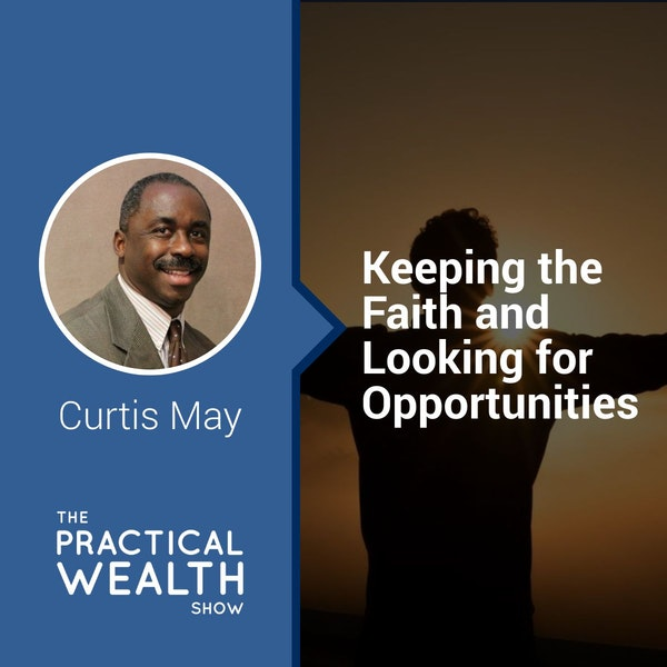 Keeping the Faith and Looking for Opportunities - Episode 124 Image