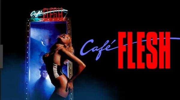 #21- Cafe Flesh Image