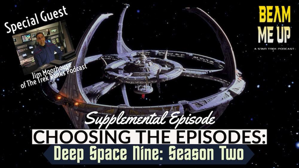 Supplemental - Choosing the Episodes - DS9 Season 2