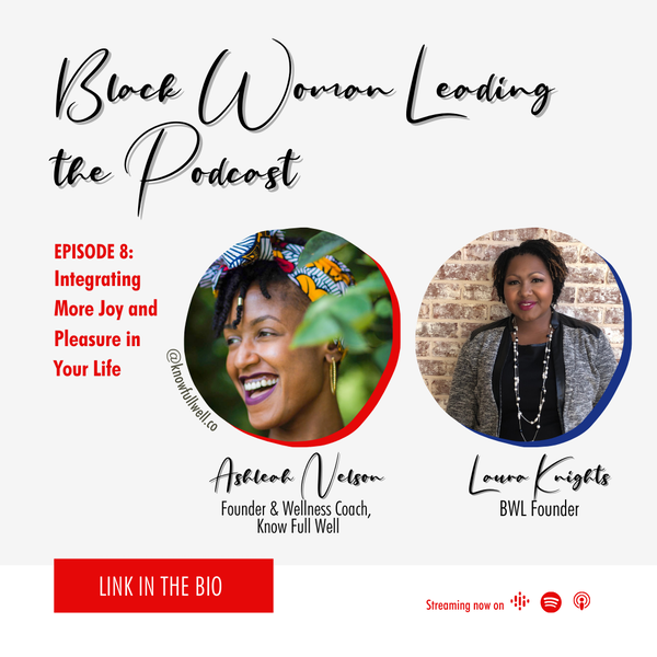 EP8: Integrating more joy and pleasure in your life with Ashleah Nelson