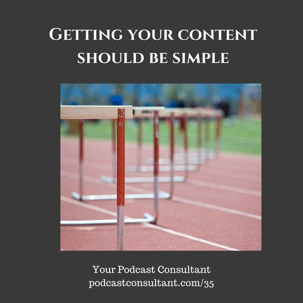 Getting Your Content Should Be Simple