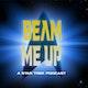 Beam Me Up: A Star Trek Podcast Album Art