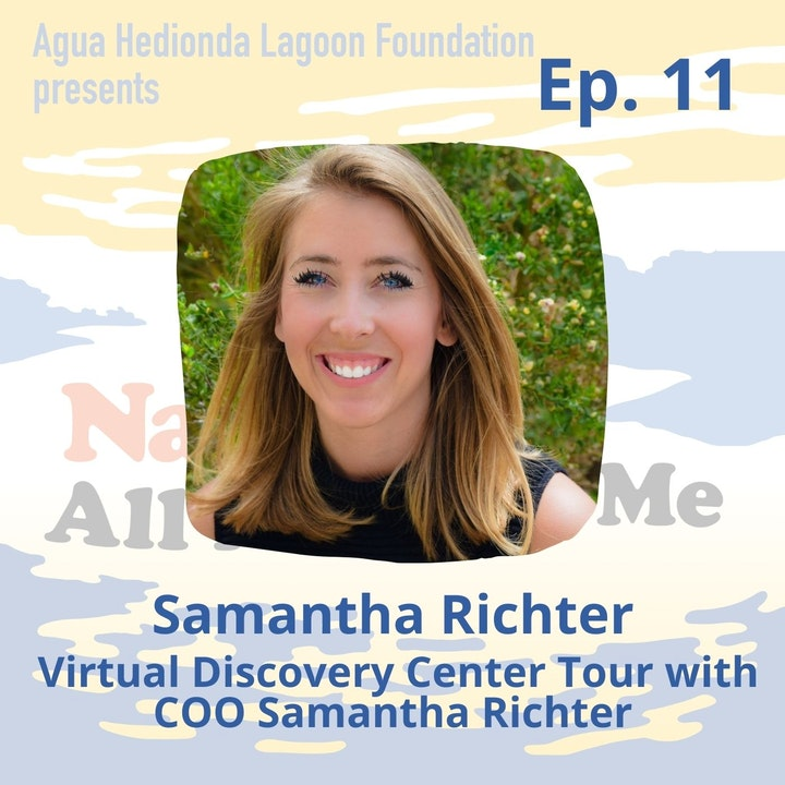 Ep. 11 Virtual Discovery Center Tour with COO Samantha Richter