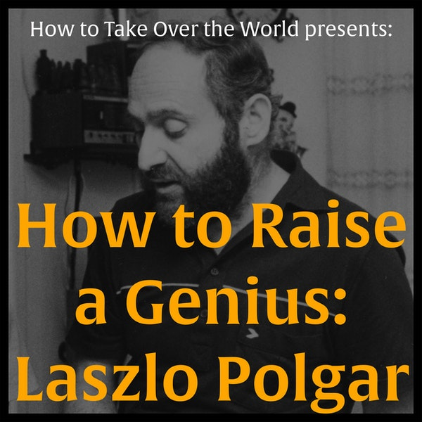 How to Raise a Genius: Laszlo Polgar Image