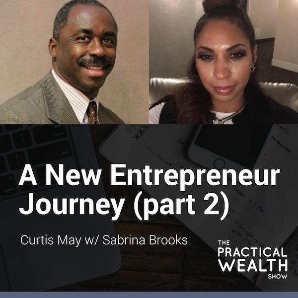 A New Entrepreneur Journey with Sabrina Brooks (part 2)  - Episode 152 Image