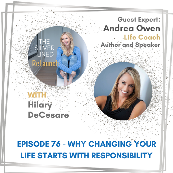 Why Changing Your Life Starts with Responsibility EP76