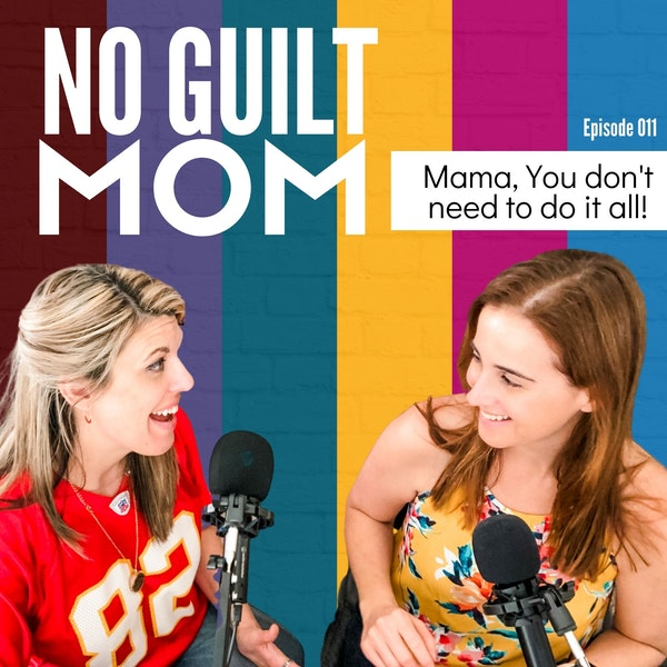 011: Mama, You don't have to do it all! Image