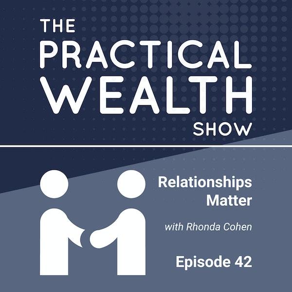 Relationships Matter with Rhonda Cohen - Episode 42 Image