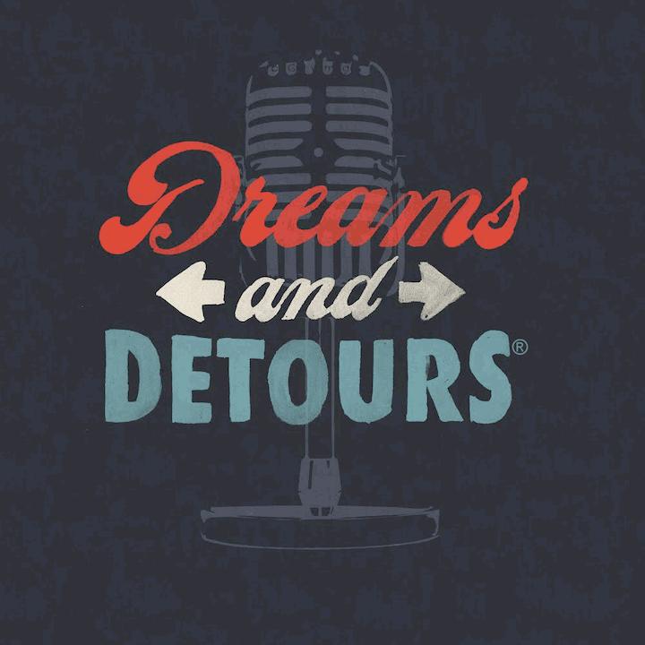 Dreams and Detours
