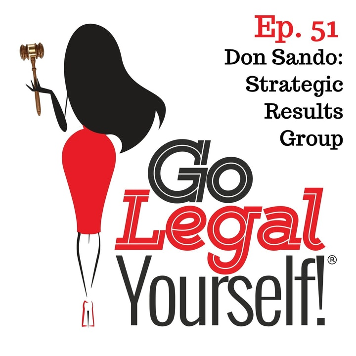 Ep. 51 Don Sando: Strategic Results Group