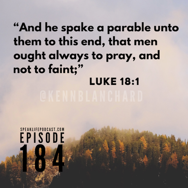 Pray and Don't Quit - Episode 184