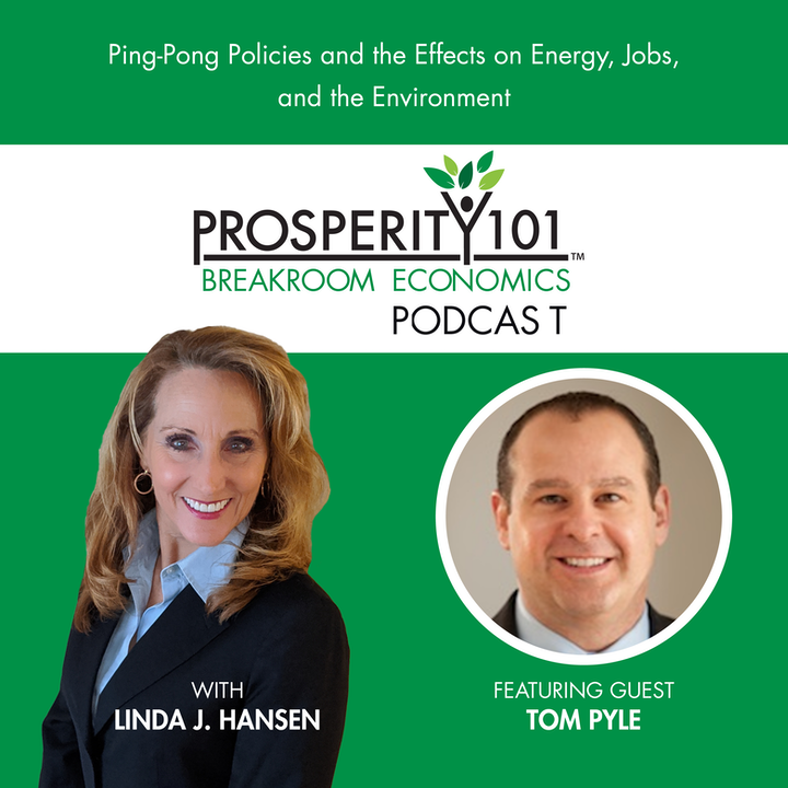 Ping-Pong Policies and the Effects on Energy, Jobs, and the Environment – with Tom Pyle