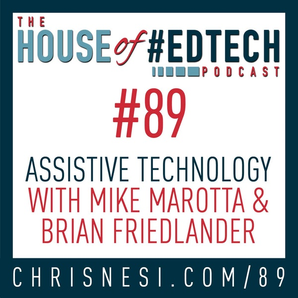Assistive Technology with Mike Marotta and Brian Friedlander - HoET089 Image