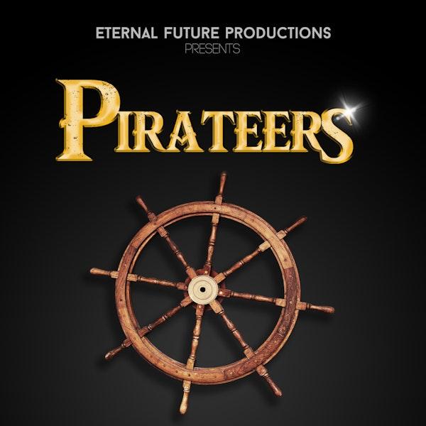 Pirateers: Season 1 - Episode 2