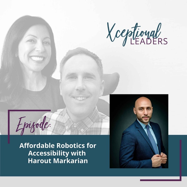 Affordable Robotics for Accessibility with Harout Markarian Image
