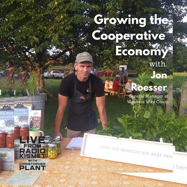 Growing The Cooperative Economy With Jon Roesser Image