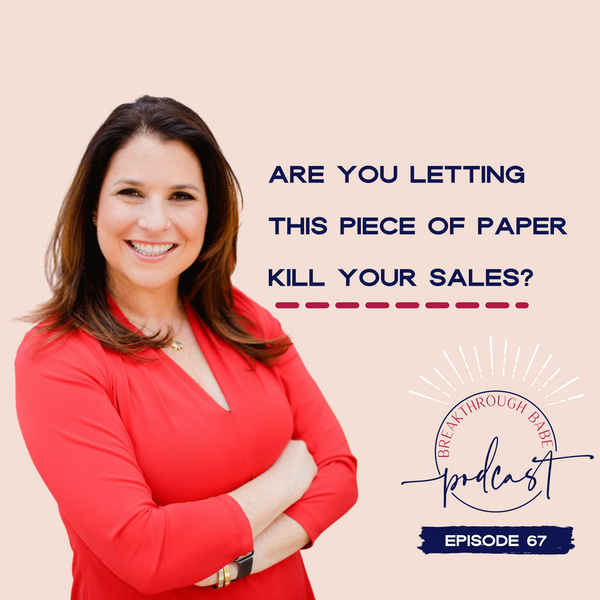 Are you Letting this Piece of Paper Kill your Sales?