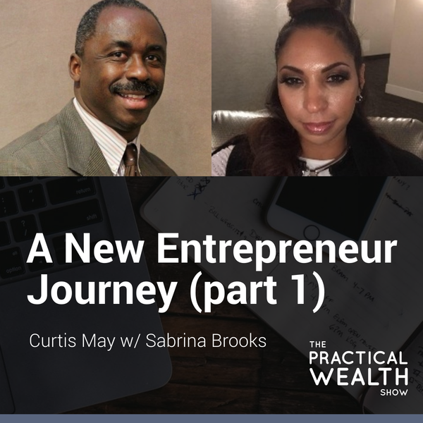 A New Entrepreneur Journey with Sabrina Brooks (part 1)  - Episode 151 Image