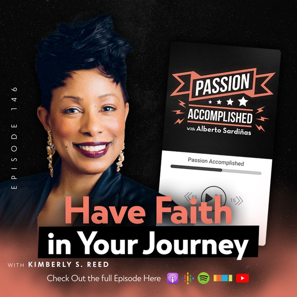 How Faith Can Take Your Job to the Next Level - My Convo With Kimberly S. Reed