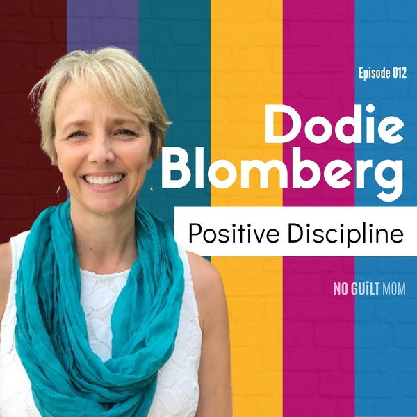 012: Positive Discipline with Dodie Blomberg Image