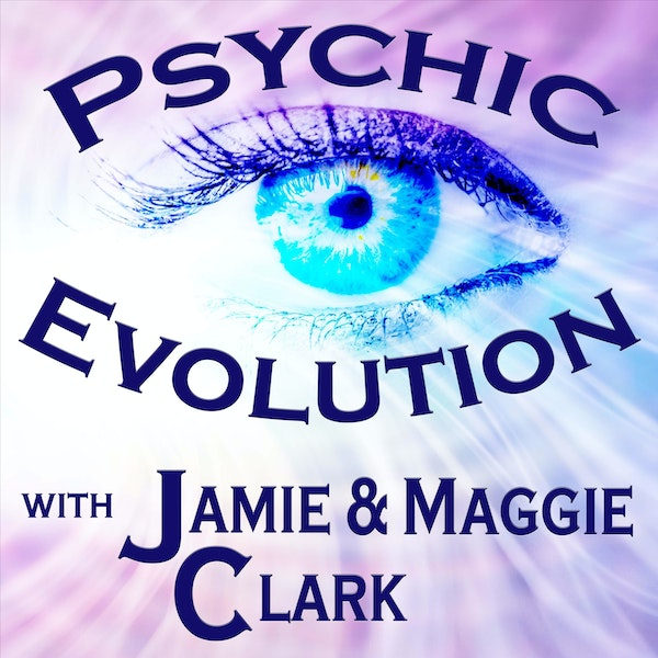 Psychic Evolution S1E6: Connecting with your Spirit Guides & Listener Questions, OH MY! Image