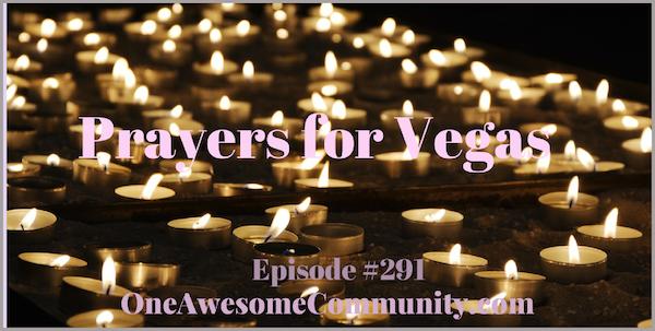 OAC 291  Prayers for Vegas.