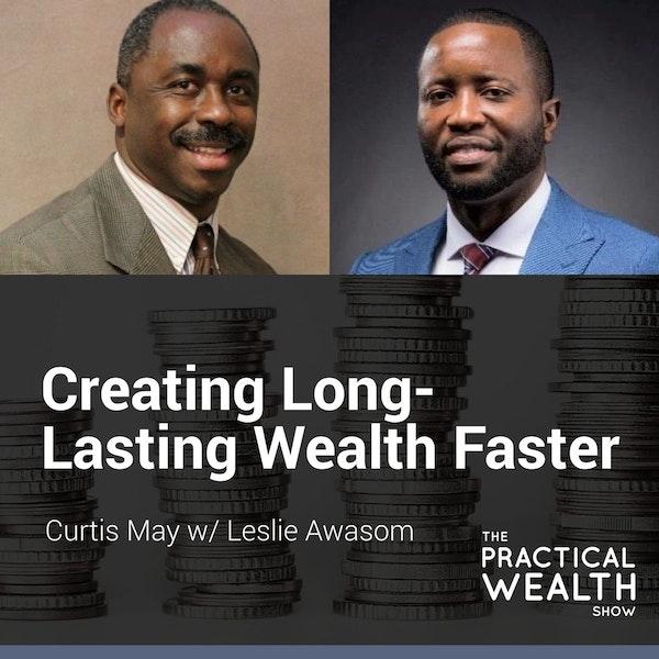 Creating Long-Lasting Wealth Faster with Leslie Awasom - Episode 133 Image