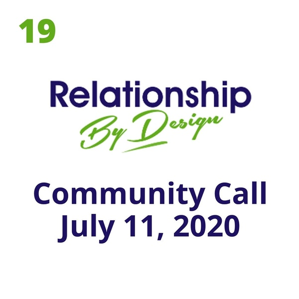 019 Community Call Excerpts July 11, 2020