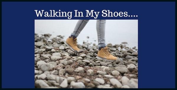 OAC 258 Walking In My Shoes