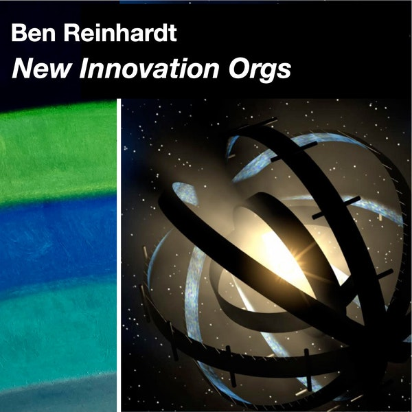 Ben Reinhardt on DARPA and New Innovation Orginazations