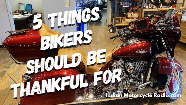 5 Things Bikers Should Be Thankful For