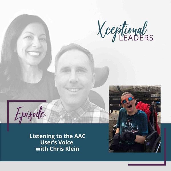 Listening to the AAC User's Voice with Chris Klein