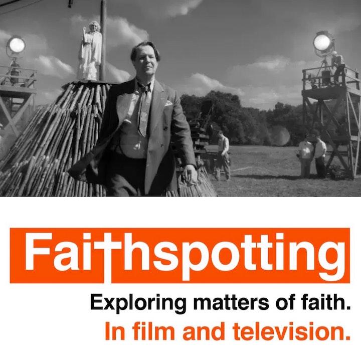 """Faithspotting """"Mank"""""""