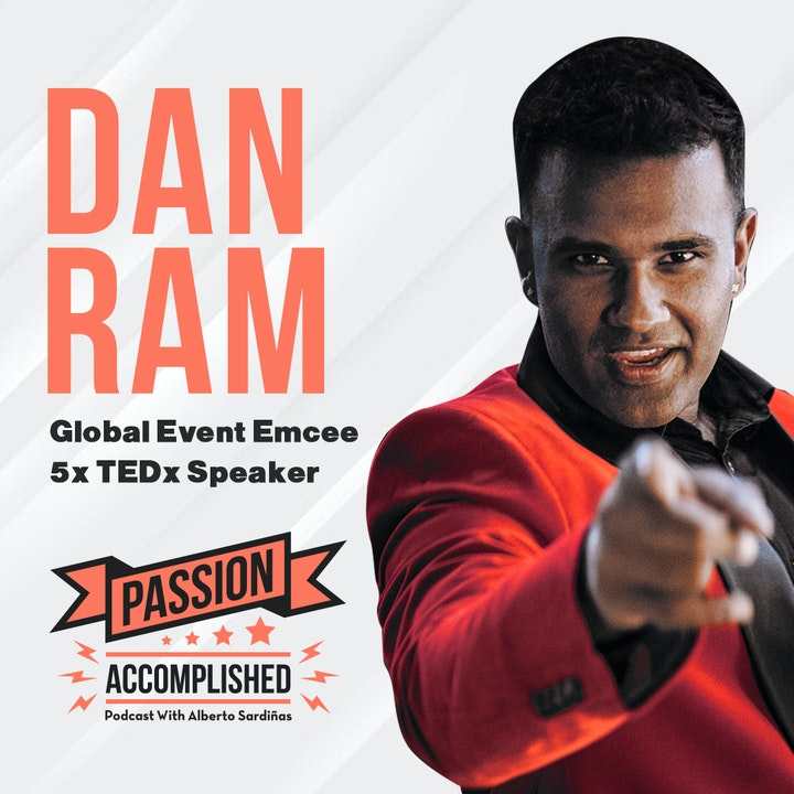 """The unexpected path of saying """"yes"""" with Dan Ram"""
