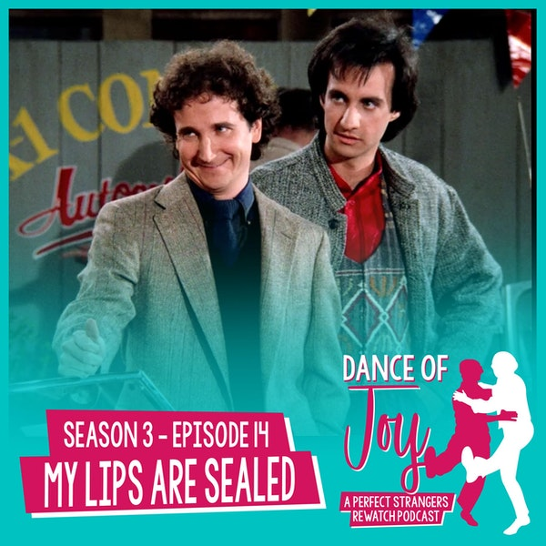 My Lips Are Sealed - Perfect Strangers Season 3 Episode 14