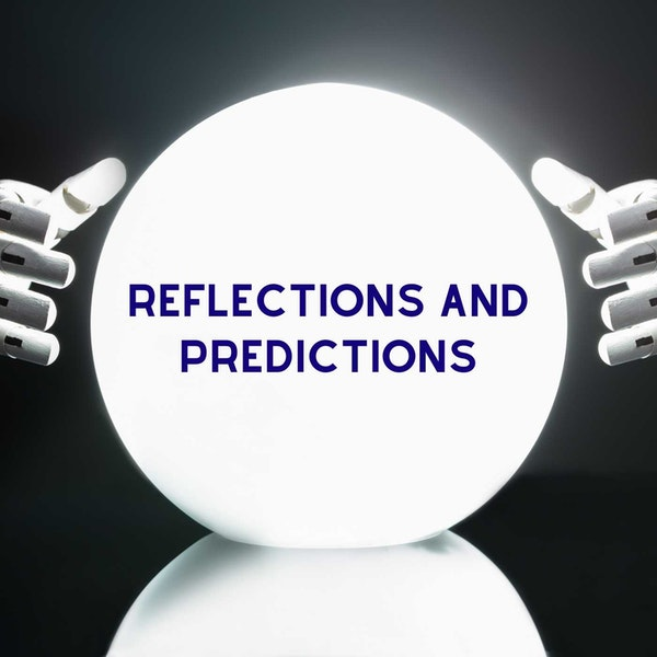 Predictions and Reflections