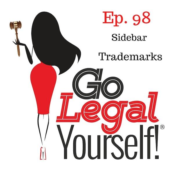 Ep. 98 Sidebar: Trademarks