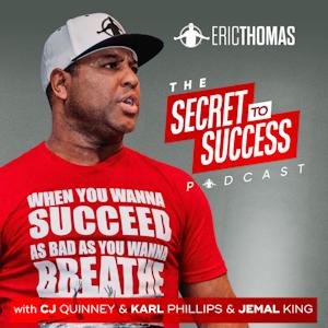 The Secret To Success with CJ, Karl, Jemal & Eric Thomas screenshot